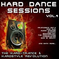 Hard Dance Sessions, Vol. 4 - The Hard-Trance & Hardstyle Revolution — сборник