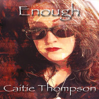 Enough — Caitie Thompson