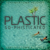 So-Phisticated — Plastic