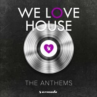 We Love House - The Anthems — сборник