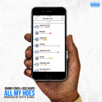 All My Hoes — Johnny Cinco, Jose Guapo
