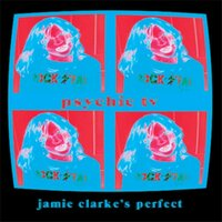 Psychic TV — Jamie Clarke's Perfect
