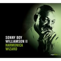 Saga Blues: Harmonica Wizard — Sonny Boy Williamson II
