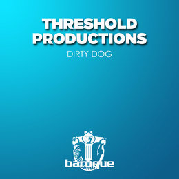 Dirty Dog — Threshold Productions