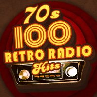 '70s - 100 Retro Radio Hits — сборник