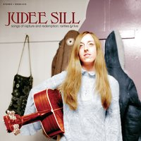 Songs of Rapture and Redemption: Rarities & Live — Judee Sill