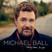 Coming Home To You — Michael Ball