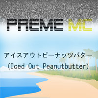 Iced Out Peanutbutter — Preme MC