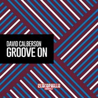 Groove On — David Calberson