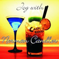 Joy with Norman Candler — Norman Candler