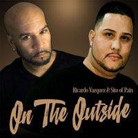 On the Outside — Ricardo Vazquez