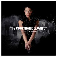 Cocktails & Dreams — The Cooltrane Quartet