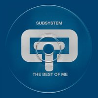 The Best of Me — LISA MILLET, Subsystem