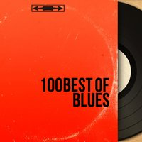 100 Best of Blues — сборник