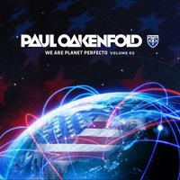 We Are Planet Perfecto, Vol. 2 — Paul Oakenfold