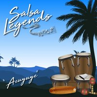 Salsa Legends / Acuyuye — сборник
