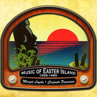 Music of Easter Island (1958 - 1960) — Margot Loyola