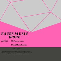 Faces Music Wore — McCuémza Isaacs