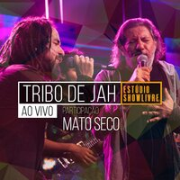 Tribo de Jah no Estúdio Showlivre — Tribo De Jah