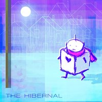 The Hibernal — My Sweet Robot
