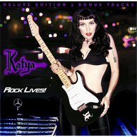 Rock Lives! Deluxe Edition — Katyamusic