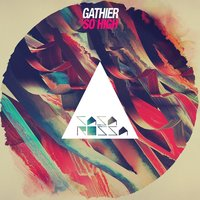 So High — Gathier