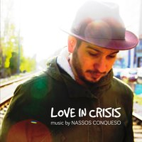 Love in Crisis — Nassos Conqueso