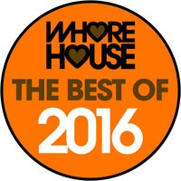 The Best of Whore House 2016 — сборник