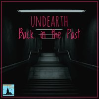 Back in the Past — Undearth