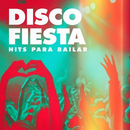 Disco Fiesta (Hits para Bailar) — Best Of Hits, Hits Etc., Cover Guru