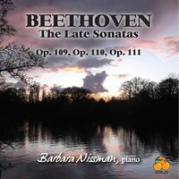 Beethoven: The Late Sonatas — Barbara Nissman