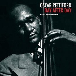 Day After Day — Oscar Pettiford