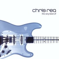 The Very Best of Chris Rea — Chris Rea