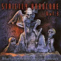 Strictly Hardcore, Vol. 3 (Whisperings from the Darkest Corners of the Underground) — сборник