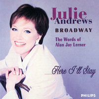 Here I'll Stay - The Words Of Jay Lerner — Julie Andrews