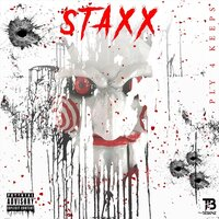 Ply 4 Keeps — Staxx