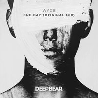 One Day — Wace