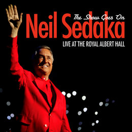 The Show Goes On - Live At The Royal Albert Hall — Neil Sedaka