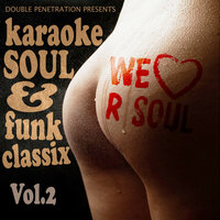 Double Penetration Presents - We Love Our Soul Vol. 2 — Double Penetration