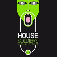 House Soldiers, Vol. 3 — сборник