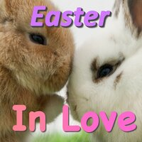 Easter In Love — сборник