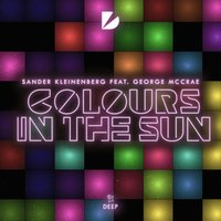 Colours In The Sun — Sander Kleinenberg, George McCrae