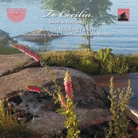 To Cecilia: Swedish Love Songs — Various Composers, Torsten Mossberg