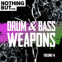 Nothing But... Drum & Bass Weapons, Vol. 14 — сборник