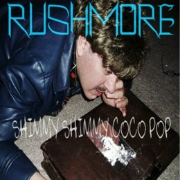 Shimmy Shimmy Coco Pop — Rushmore