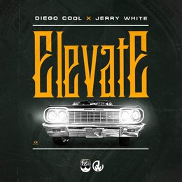 Elevate — Jerry White, Diego Cool