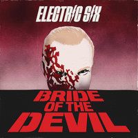 Bride of the Devil — Electric Six
