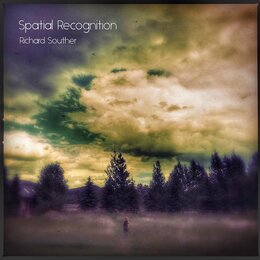 Spatial Recognition — Richard Souther
