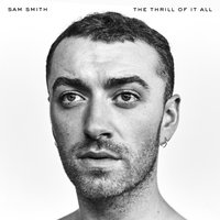 The Thrill Of It All — Sam Smith
