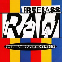 Raw — Freebass